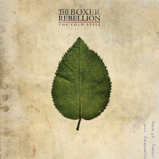 The Boxer Rebellion альбом The Cold Still