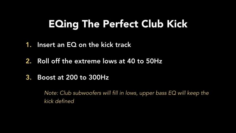 57 - EQing The Perfect Club Kick