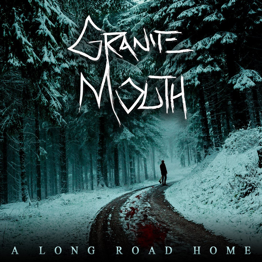Granite Mouth - A Long Road Home [EP] (2018)