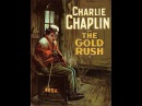 Золотая лихорадка (1925) Чарли Чаплин