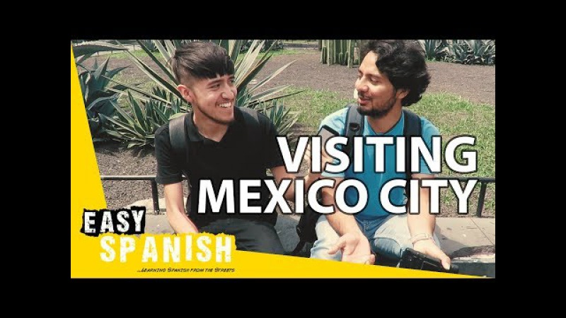 Visiting Mexico City Easy Spanish 61