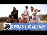 K-POM & FDC ALLSTARS | Jam Of The Century