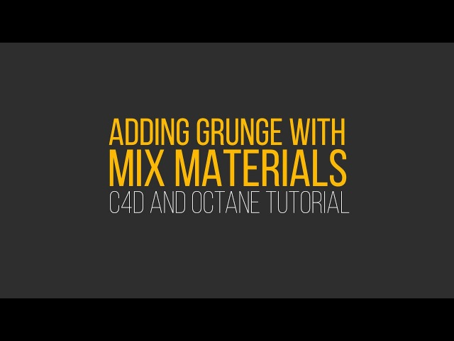 C4D and Octane Tutorial: Adding Dirt To Tires with Mix Materials