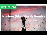 Ferrin &amp Morris and Hysteria! - Horizon (Alan Morris Remix)