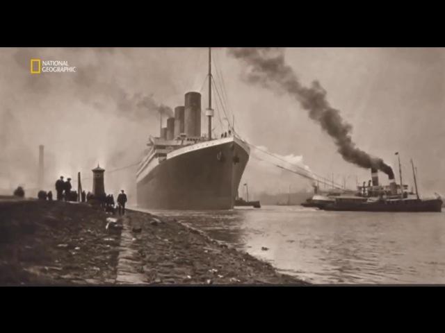 Пожар потопившей Титаник National Geographic HD
