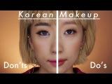 Korean Makeup Do's &amp Don'ts DAS
