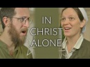 In Christ Alone Sounds Like Reign