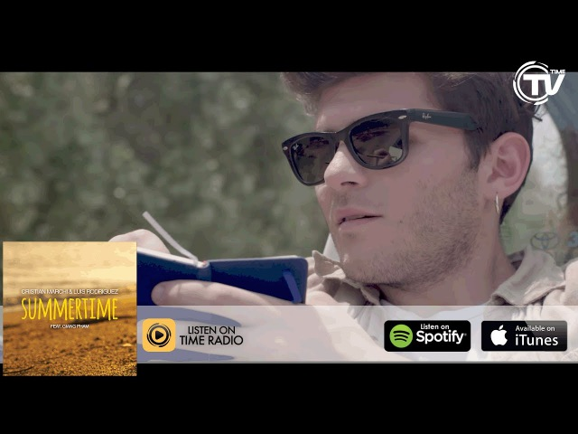 Cristian Marchi Luis Rodriguez Feat. Giang Pham - Summertime (Official Video) - Time Records