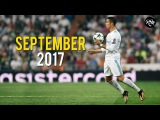 Cristiano Ronaldo - September 2017 ● Best Skills & All Goals HD