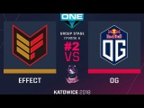 OG vs Effect RU #2 (bo3) ESL One Katowice 2018 Major Group A 20.02.2018