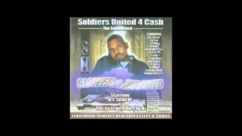 Dj screw - soldiers united 4 cash slowed and throwed