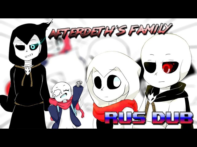 【AFTERDEATHS FAMILY】【RUS DUB】