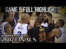 Cleveland Cavaliers vs Golden State Warriors Full Game 5 Highlights in 2017 Finals