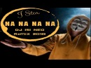 Na Na Na Na - J Star ft Dj isi Neo (ReMiX 2018)