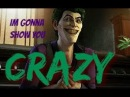 Joker Telltale ~ I'm Gonna Show You Crazy