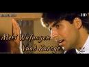 Meri Wafaayen Yaad Karoge Sainik 1993 Full Video Song