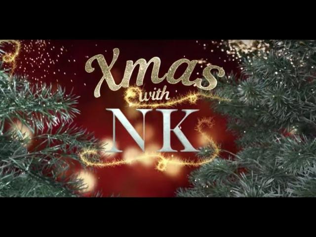 XMAS WITH NK