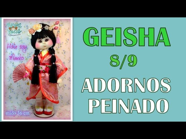 Muñeca geisha Maeko, adornos pelo 8/9 video- 307