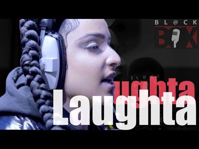 Laughta | BL@CKBOX S13 Ep. 5