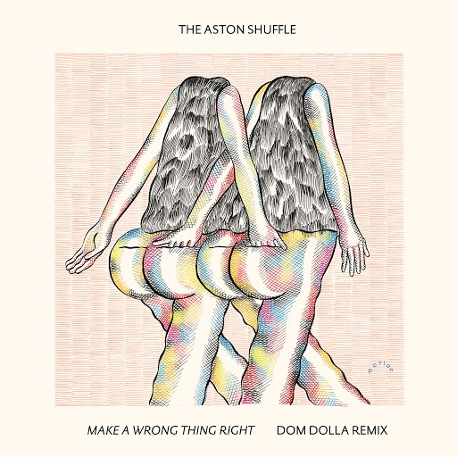 The Aston Shuffle альбом Make A Wrong Thing Right (Dom Dolla Remix)
