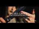 LARA CROFT. THE POST-APOCALYPSE