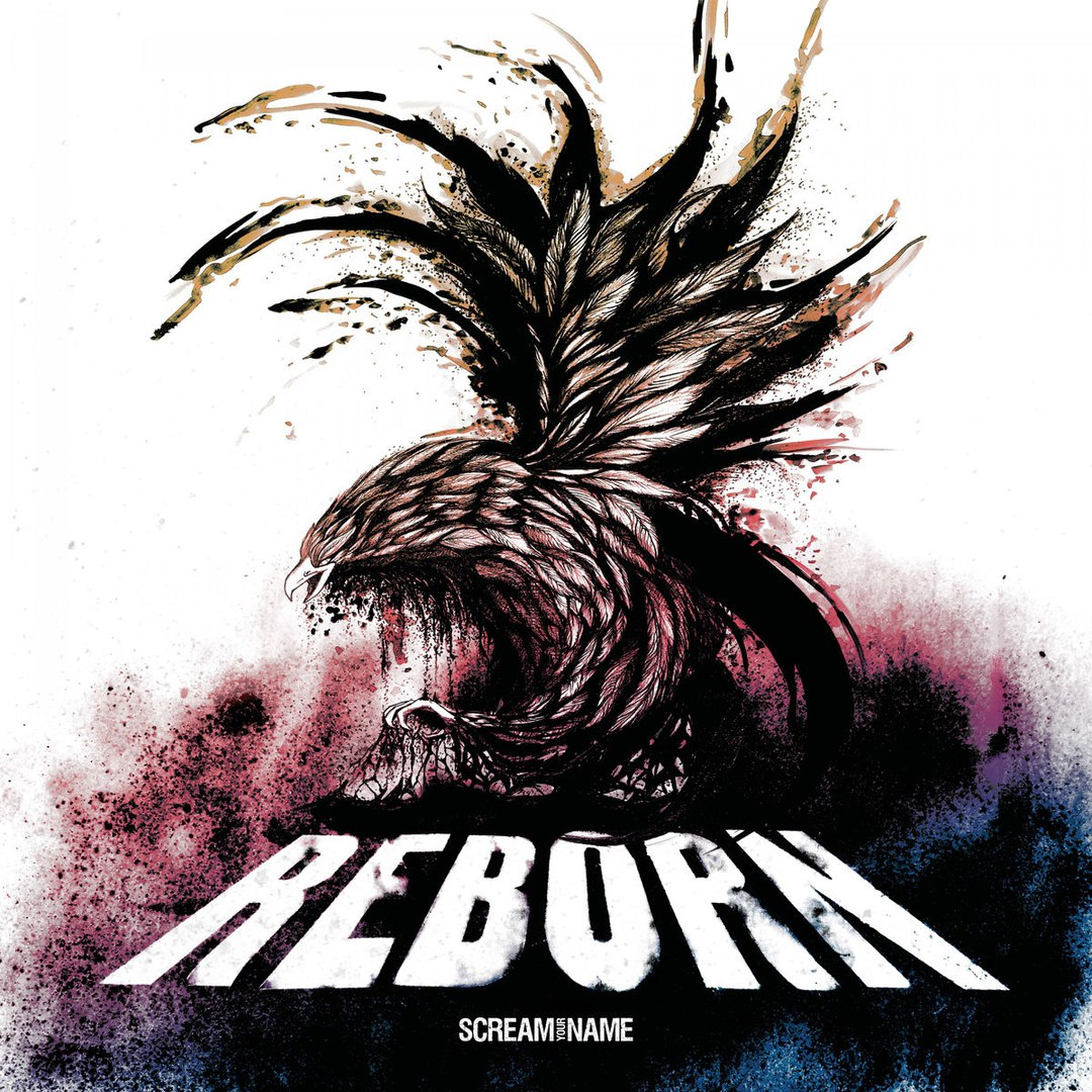 Scream Your Name - Reborn (2017)
