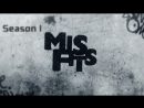 Misfits  Отбросы | Сезон 1 | Серия 4 | 2009