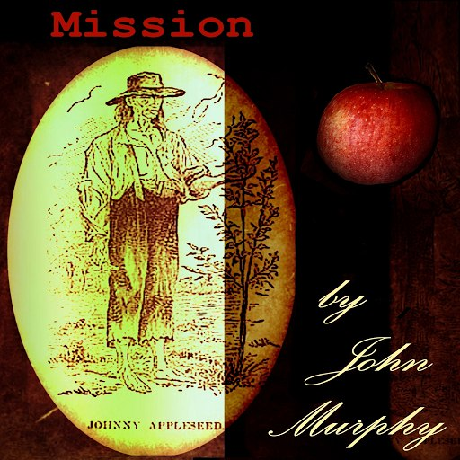 John Murphy альбом Mission (Johnny Appleseed Song)