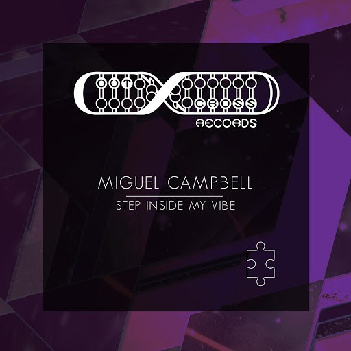Miguel Campbell альбом Step Inside My Vibe