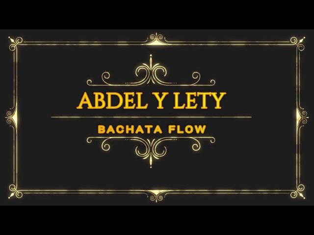 Abdel y Lety No solo Salsa 2017 Havana Dj Tronky