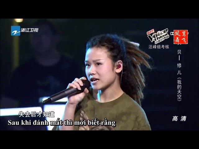 Khoảng trời của tôi   Màn song ca bùng nổ Vòng đối đầu The Voice of China 2015   Bối Bối Tu Nhi