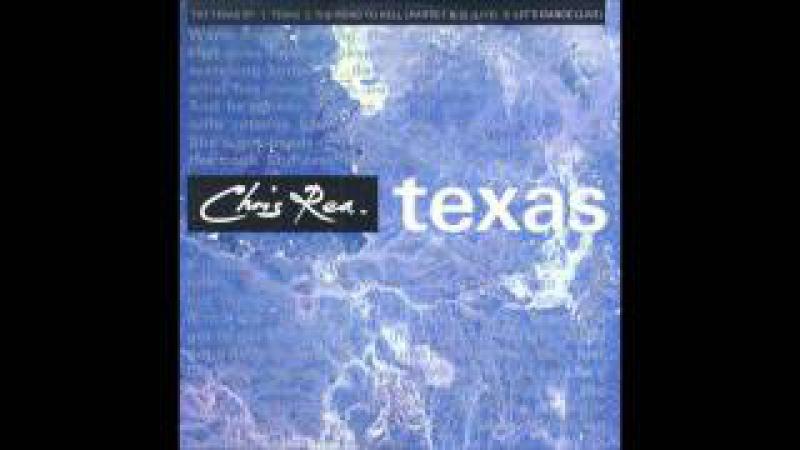 Chris Rea - Texas