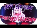 ♫ Special Happy Birthday Nightcore Mix for ღ Freakshow ღ ✔Hands Up Techno Nightcore Mix✔▹1 Hour◃