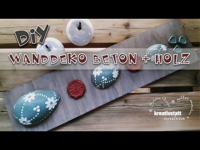 DIY - Wand Deko mit gefärbtem Beton und Holz | Ostern | Frühling | Eier |