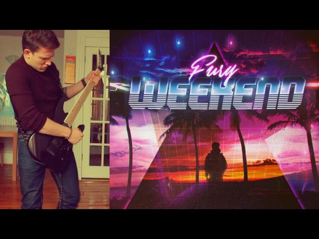 |NewRetroWave| Fury Weekend - Till the Dawn (Guitar Improv)