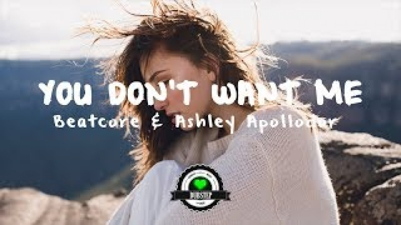 Beatcore Ashley Apollodor - You Don't Want Me (Crystal Skies Remix)