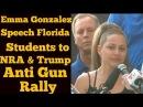 "Emma Gonzalez Speech Florida Students To NRA And Trump ""We Call  BS"", Anti Gun Rally"