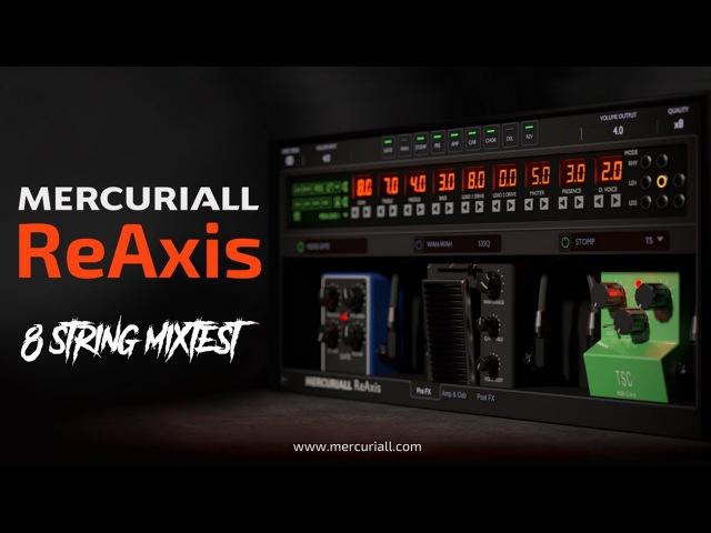 Mercuriall ReAxis VST Plugin - 8 String Metal Test