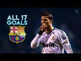 Cristiano Ronaldo ● All 17 Goals vs Barcelona ?⚽