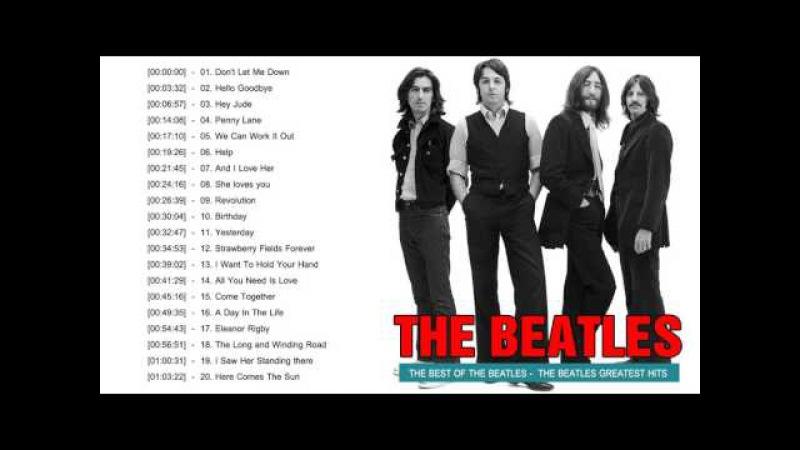 Top 20 Best Songs Of The Beatles   The Beatles Greatest Hits Full Album 2017