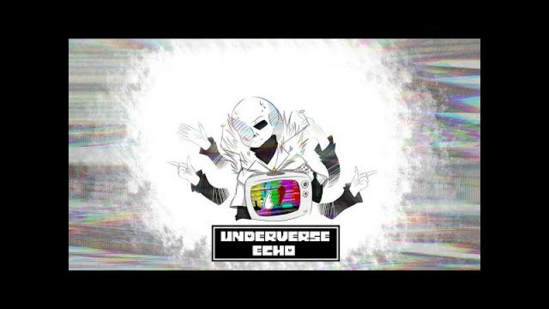 【MAD】Underverse | ECHO