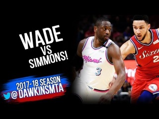 ViNTAGE Dwyane Wade vs Rookie Ben Simmons Duel 2018.3.8 - 10 For Ben, 16 For Wade! | FreeDawkins