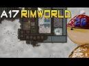 Морлёд 26 - Финальный рывок ( RimWorld A17 )