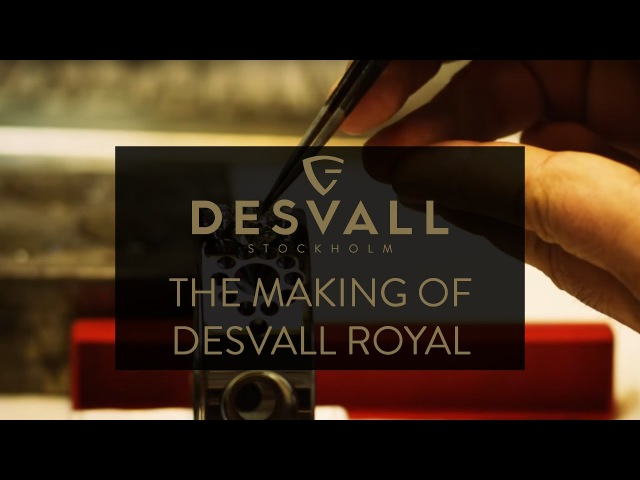 The making of Desvall Royal
