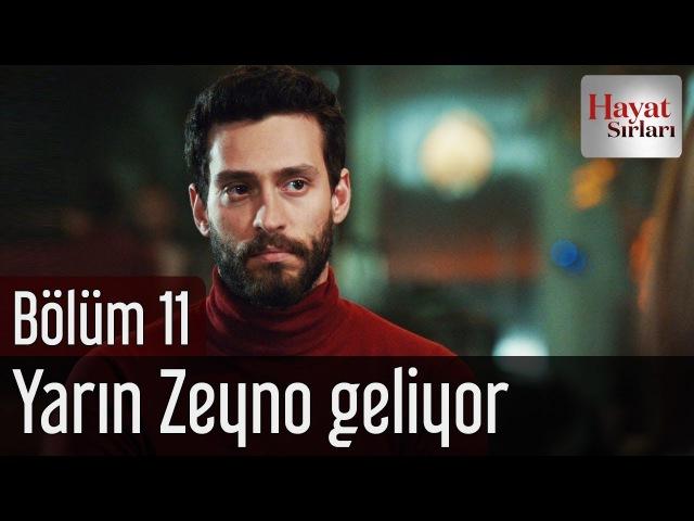 Hayat Sırları 11. Bölüm (Final) - Yarın Zeyno Geliyor