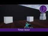 Unreal Engine 4 C++ Tutorial: Timer Actor