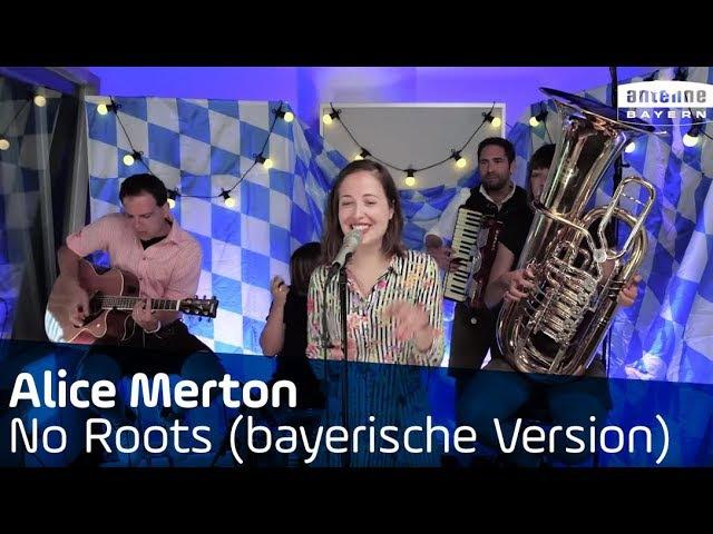 Alice Merton   No Roots   Unplugged   Bayerische Version