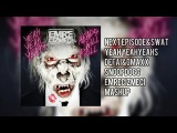 Next Episode Yeah&ampS.W.A.T.-Snoop Dogg,GMAXX &amp D3FAi(Emre Cizmeci Mashup)