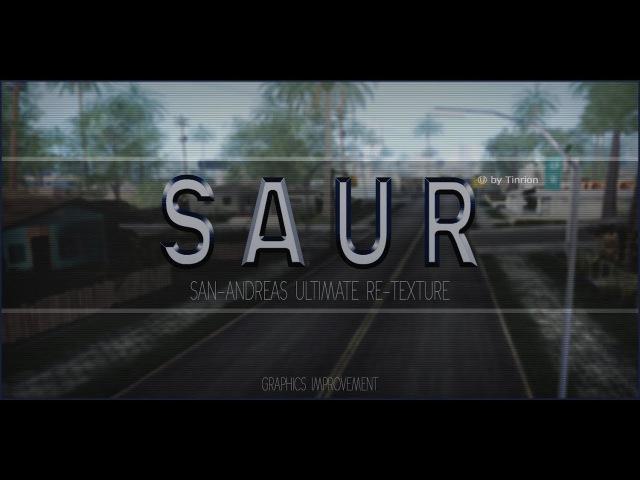 SAUR — San-Andreas Ultimate Re-Texture
