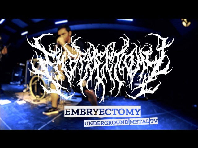 EMBRYECTOMY Beatdown Guttural Slam UNDEGROUND METAL TV